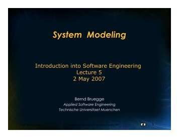 System Modeling - Chair for Applied Software Engineering