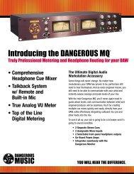 Introducing the DANGEROUS MQ® - Dangerous Music