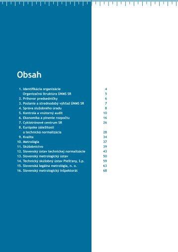 01. Identifikácia organizácie 4 Organizačná štruktúra ÚNMS SR 5 02 ...