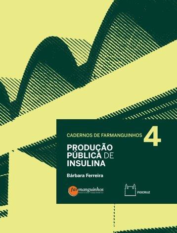 produção pública de insulina - Farmanguinhos - Fiocruz