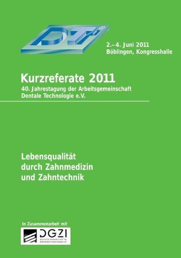 Kurzreferate 2011 - Arbeitsgemeinschaft Dentale Technologie
