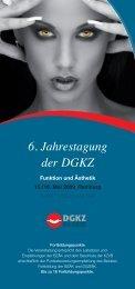 6. Jahrestagung der DGKZ - DENTALSPECIALISTS