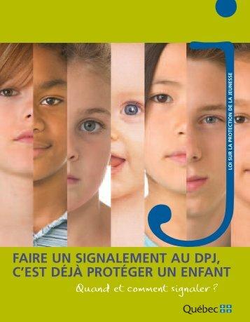 Faire un signalement au DPJ, c'est déjà protéger un enfant - CDPDJ