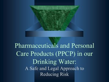 Pharmaceuticals and Personal Care Products (PPCP) in our ...