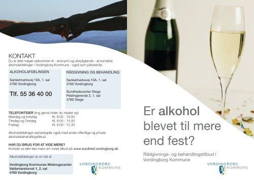 Er alkohol blevet til mere end fest? - Vordingborg Kommune