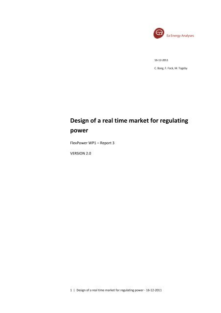 Design of a real time market for regulating power - Ea Energianalyse