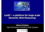 LarKC – a platform for large-scale Semantic Web Reasoning