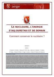 Le nucléaire l'énergie d'aujourd'hui et de demain : Comment ...
