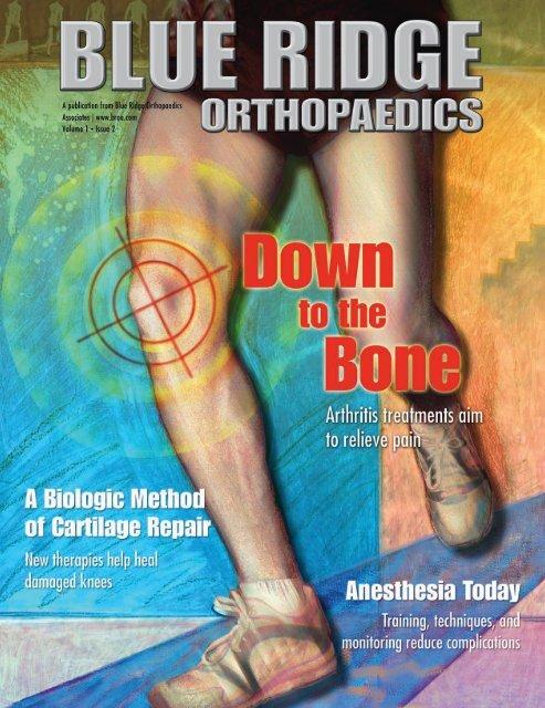 Down to the Bone - Blue Ridge Surgery Center