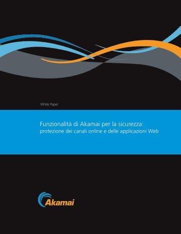 Funzionalità di Akamai per la sicurezza: - ZeroUno