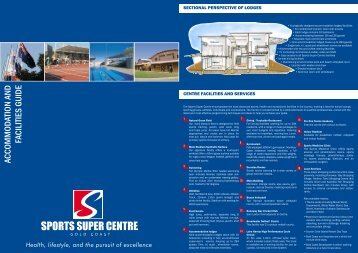 ACCOMMODATION AND FACILITIES GUIDE - Sports Super Centre