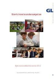 Elevtrivselsundersøgelse 2012 - Gymnasieskolernes Lærerforening