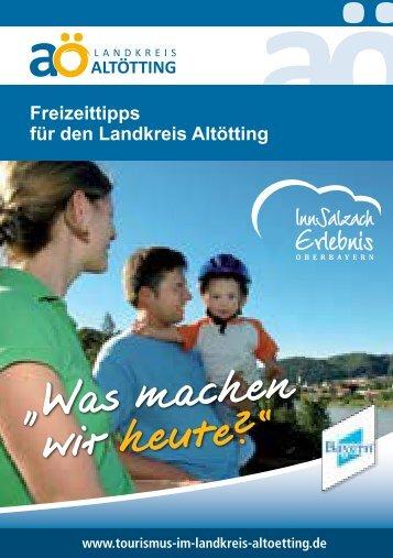 Freizeitführer Altötting - Bauernland Inn-Salzach