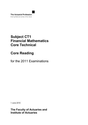 Subject CT1: Financial Mathematics Core Technical: Core Reading 2005