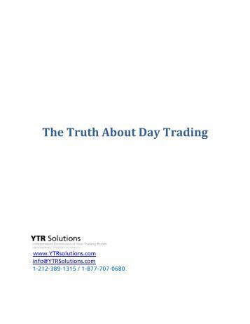 The Truth About Day Trading - MoneyShow.com