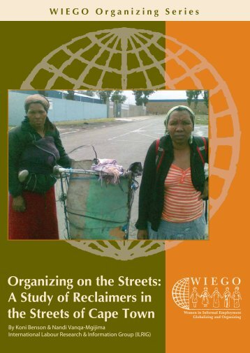 Organizing on the Streets: A Study of Reclaimers in ... - Inclusive Cities