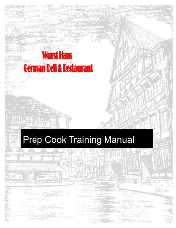 Prep Cook Training Manual With Washout - The Wurst Haus