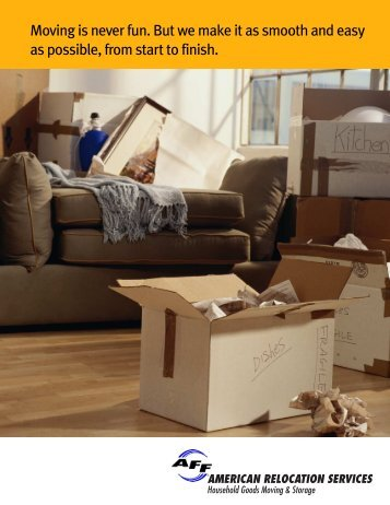 Moving is never fun. But we make it as smooth and easy as possible ...