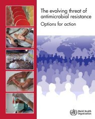 The evolving threat of antimicrobial resistance - libdoc.who.int