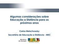 Algumas considerações sobre Educação a Distância para os - Reuni