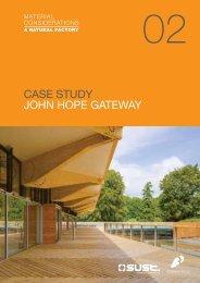 CASE STUDY JOHN HOPE GATEWAY - Sust.