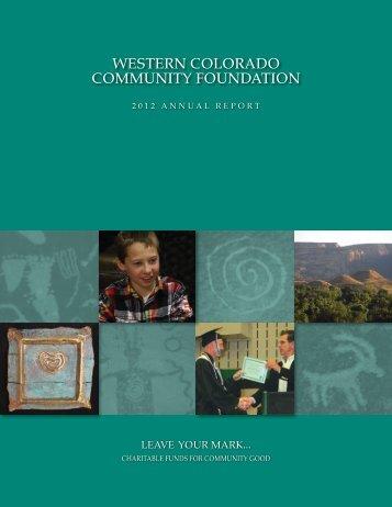 2012 Annual Report - Western Colorado Community Foundation