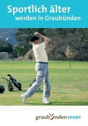 Sportlich älter werden in Graubünden - Amt für Volksschule und Sport