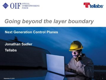 Going Beyond the Layer Boundary - Next Generation Control Planes - OIF