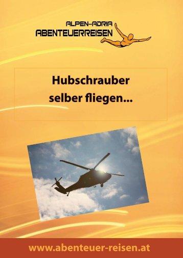Hubschrauber selber fliegen... - Abenteuer Reise in Österreich