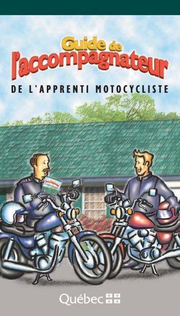 Guide de l'accompagnateur de l'apprenti motocycliste - Société de l ...