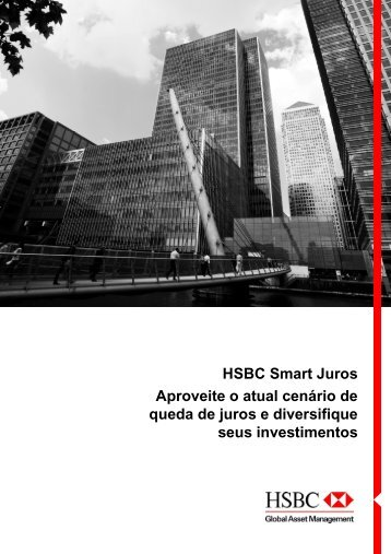 HSBC Smart Juros Aproveite o atual cenário de queda de juros e ...