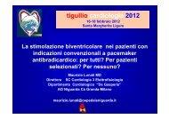 La stimolazione biventricolare nei pazienti con ... - TigullioCardio