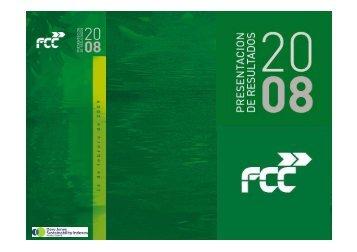 Presentación de resultados 2008 - FCC