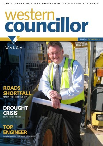 ROADS SHORTFALL DROUGHT CRISIS TOP ENGINEER - walga
