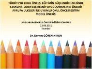TÜRKİYE'DE OKUL ÖNCESİ EĞİTİMİN GÜÇLENDİRİLMESİNDE ...