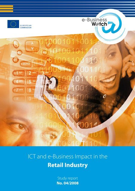 ICT and e-Business Impact in the Retail Industry - empirica