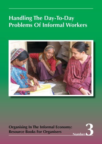 Handling The Day-To-Day Problems Of Informal Workers - WIEGO