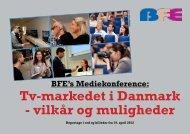 Tv-markedet i Danmark - vilkår og muligheder - BFE