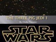 The Three Pig Jedi