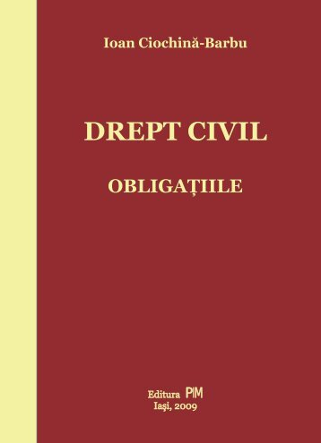 Drept civil. Obligatiile - PIM Copy
