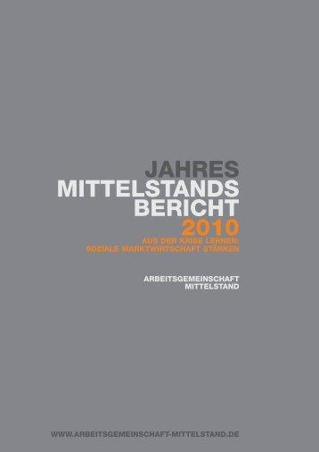 jahres mittelstands bericht 2010 - Arbeitsgemeinschaft Mittelstand