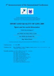 SPORT AND QUALITY OF LIFE 2009 Sport and its social dimension