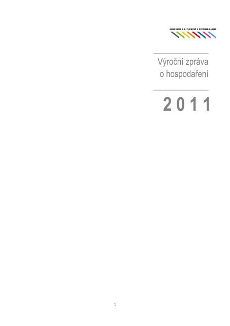Výroční zpráva o hospodaření UJEP za rok 2011