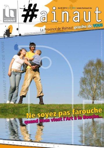 Ne soyez pas farouche - La Province de Hainaut