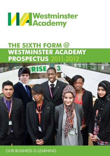 the sixth form @ westminster academy prospectus 2011-2012
