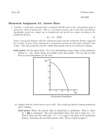 assignment 1 answer Econ 434 professor ickes fall 2009 homework assignment #1: answer sheet this assignment is due on tuesday, september 15, at the beginning of class (or sooner.