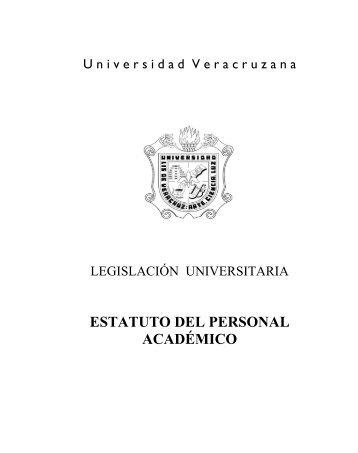 Estatuto del Personal Académico - UV - Universidad Veracruzana