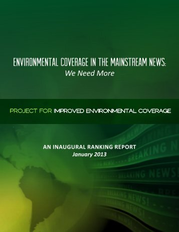 Environmental Coverage in the Mainstream News: - Project for ...