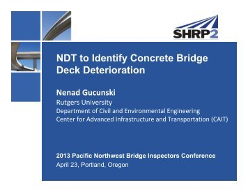 NDT to Identify Concrete Bridge Deck Deterioration - WSU ...