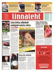 Linn üritas alkoholi müüjaid vahele võtta - Linnaleht